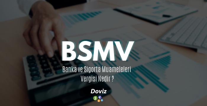 BSMV Oranı Ne Demek ve Nasıl Hesaplanır?
