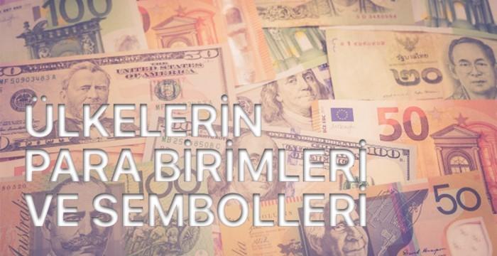 Ülkelerin Para Birimleri ve Sembolleri